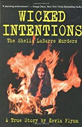 Wicked Intentions: The Sheila LaBarre Murders — A True Story