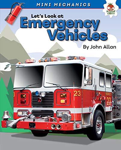 Let's Look at Emergency Vehicles (Mini Mechanics) por John Allan