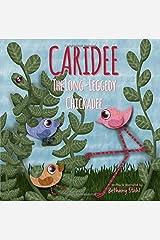 Caridee: The Long-Leggedy Chickadee Paperback