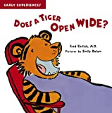 Does a Tiger Open Wide?, Fred Ehrlich, 1609051653