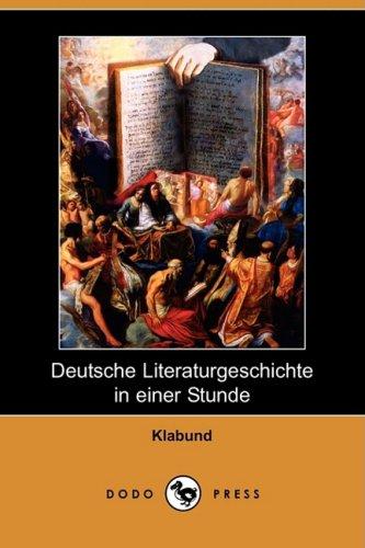 deutsche-literaturgeschichte-in-einer-stunde-dodo-press-german-edition