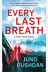 Every Last Breath (Final Hour Book 1) Kindle Edition
