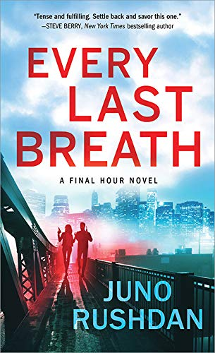 Every Last Breath (Final Hour Book 1) by [Rushdan, Juno]