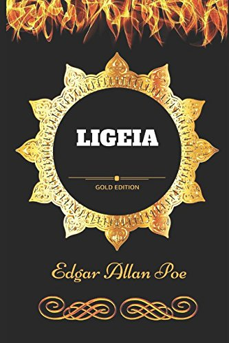 Ligeia: By Edgar Allan Poe - Illustrated