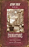 Star Trek: Corps of Engineers: Foundations (Star Trek: Starfleet Corps of Engineers Book 5)