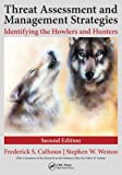 img - for Threat Assessment and Management Strategies: Identifying the Howlers and Hunters, Second Edition book / textbook / text book