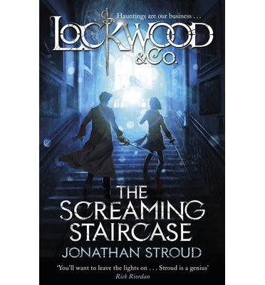 Read Online Lockwood & Co: The Screaming Staircase: Book 1 (Doubleday Children's Books) (Paperback) - Common ebook