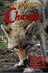 Changer: A Novel of the Athanor