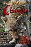Changer, Jane Lindskold, 1468010476