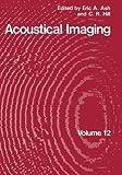 Acoustical Imaging, , 1461397820