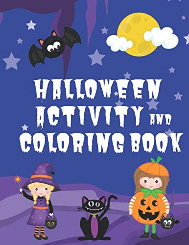 Halloween Gift Bag Ideas For School (Halloween Activity and Coloring Book: Spot the Difference Mazes Dot-to-Dot puzzles Drawing activities Coloring pages for 4-6 year olds (Seasonal Activity Books for 4-6 Year)