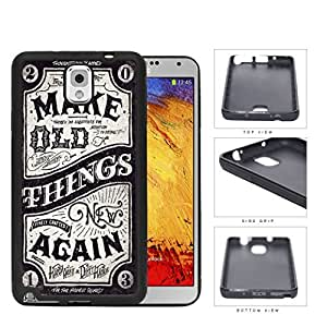 Make Old Things New Again Western Script Rubber Silicone TPU Cell Phone Case Samsung Galaxy Note 3 III N9000 N9002 N9005