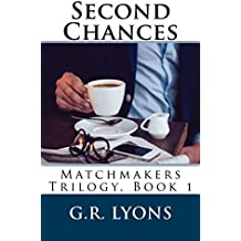 Second Chances (Matchmakers Book 1)