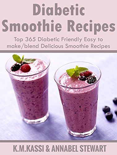 Amazon diabetic smoothie recipes top 365 diabetic friendly diabetic smoothie recipes top 365 diabetic friendly easy to makeblend delicious smoothie recipes forumfinder