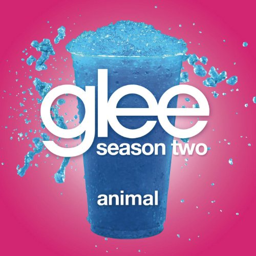 Animal (Glee Cast Version)