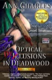 Front cover for the book Optical Delusions in Deadwood by Ann Charles