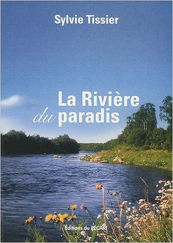 Téléchargement La rivière du paradis epub pdf