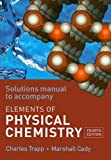 img - for The Elements of Physical Chemistry Solutions Manual book / textbook / text book