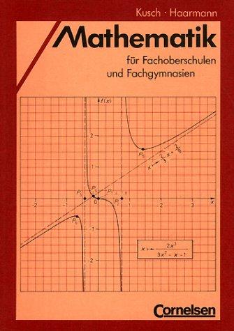 Mathematik für Fachoberschulen und Fachgymnasien, Schülerbuch