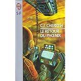 Le retour du Phoenixpar C-J Cherryh