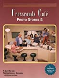 img - for Crossroads Cafe  Photo Stories B: English Learning Program book / textbook / text book