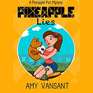 Pineapple Lies Audiobook