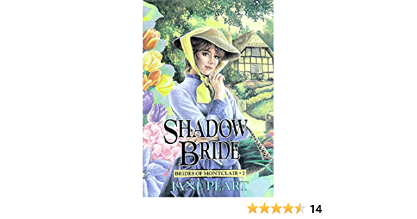 Read Shadow Bride Brides Of Montclair 7 By Jane Peart