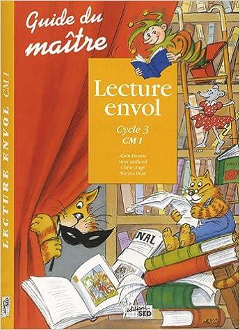 En ligne Lecture envol CM1 : Guide du maitre pdf