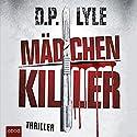 Mädchenkiller (Dub Walker 2) Hörbuch von D. P. Lyle Gesprochen von: Stefan Lehnen