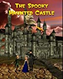The Spooky Haunted Castle, Jan Thornton, 1460943716