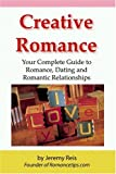 Creative Romance, Jeremy Reis, 0976004305
