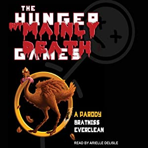 The Hunger but Mainly Death Games Audiobook
