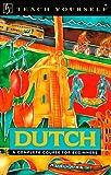 Teach Yourself Dutch (Teach Yourself Books)
