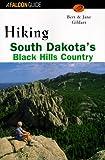 Hiking South Dakota's Black Hills Country, Bert Gildart and Jane Gildart, 1560444827