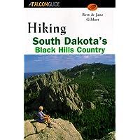 Hiking South Dakota's Black Hills Country (Regional Hiking Series)