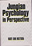 Jungian Psychology in Perspective, Mattoon, Mary A., 0029204402