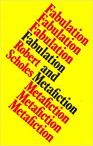 Fabulation and Metafiction