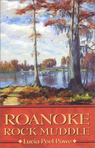 Roanoke Rock Muddle