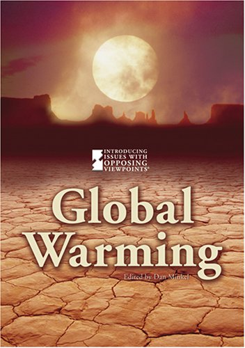 Global Warming (Introducing Issues With Opposing Viewpoints) by Brand: Cengage Learning (Greenhaven Press)