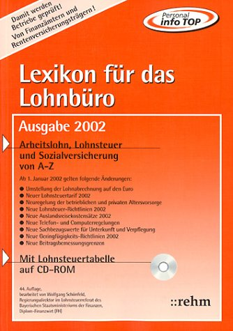 Lexikon für das Lohnbüro, Ausgabe 2002, m. CD-ROM