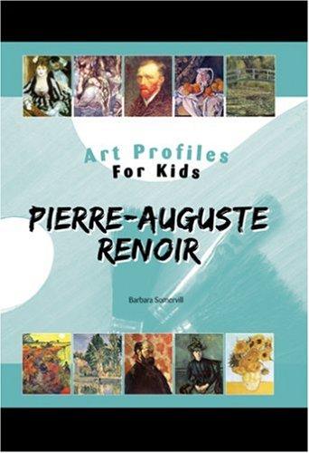 Download Pierre-Auguste Renoir (Art Profiles for Kids) ebook