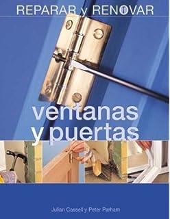 Ventanas y puertas (Reparar y renovar series)