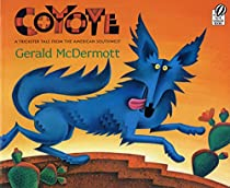 [E.b.o.o.k] Coyote: A Trickster Tale from the American Southwest T.X.T