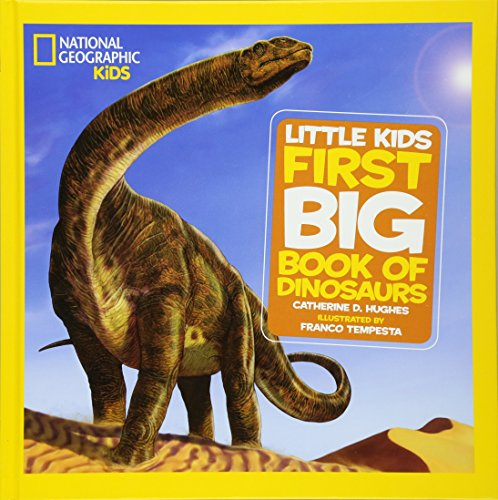 National Geographic Little Kids First Big Book of Dinosaurs (National Geographic Little Kids First Big Books) cover