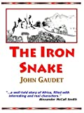 The Iron Snake, John Gaudet, 1883911729
