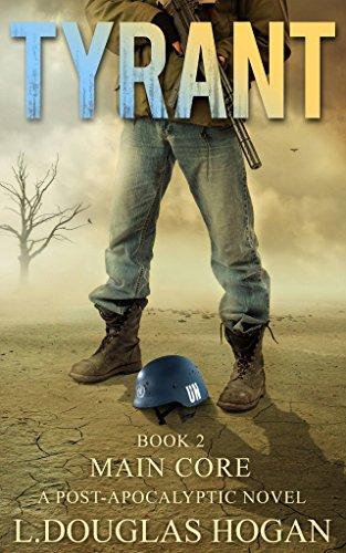 Tyrant: Main Core by [Hogan, L. Douglas]