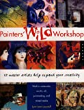 Painters' Wild Workshop, Lynn Leon Loscutoff, 1564964345