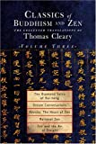 Classics of Buddhism and Zen, , 1570628335