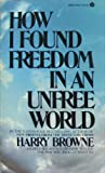 How I Found Freedom in an Unfree World, Harry Browne, 0380004232