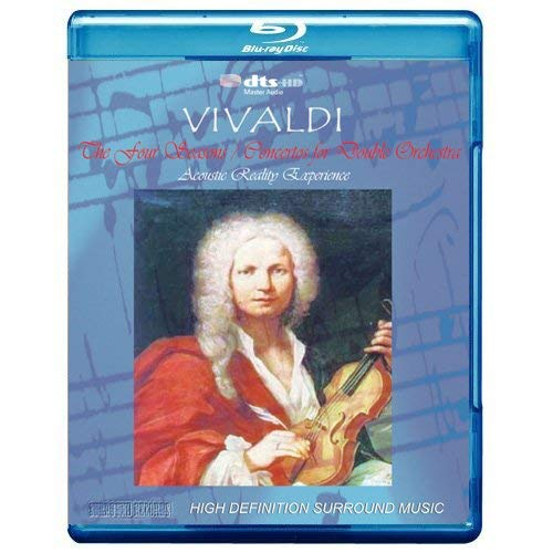 - Vivaldi: The Four Seasons, Concertos for Double Orchestra - Acoustic Reality Experience [7.1 DTS-HD Master Audio Disc] [Blu-ray Audio] [Audio Only]